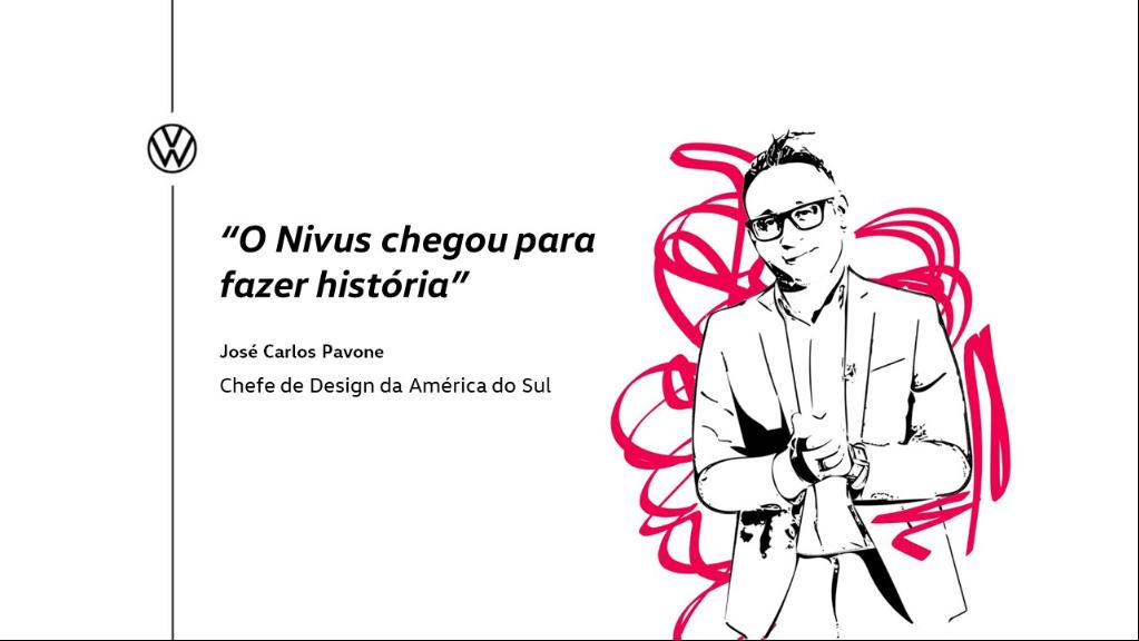 """""""O Nivus chegou para fazer história"""""""