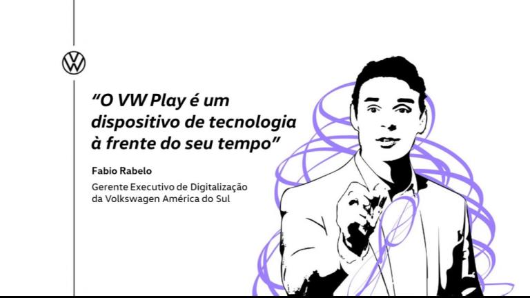 """""""O VW Play é um dispositivo de tecnologia à frente do seu tempo"""""""